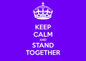 keep-calm-and-stand-together-4
